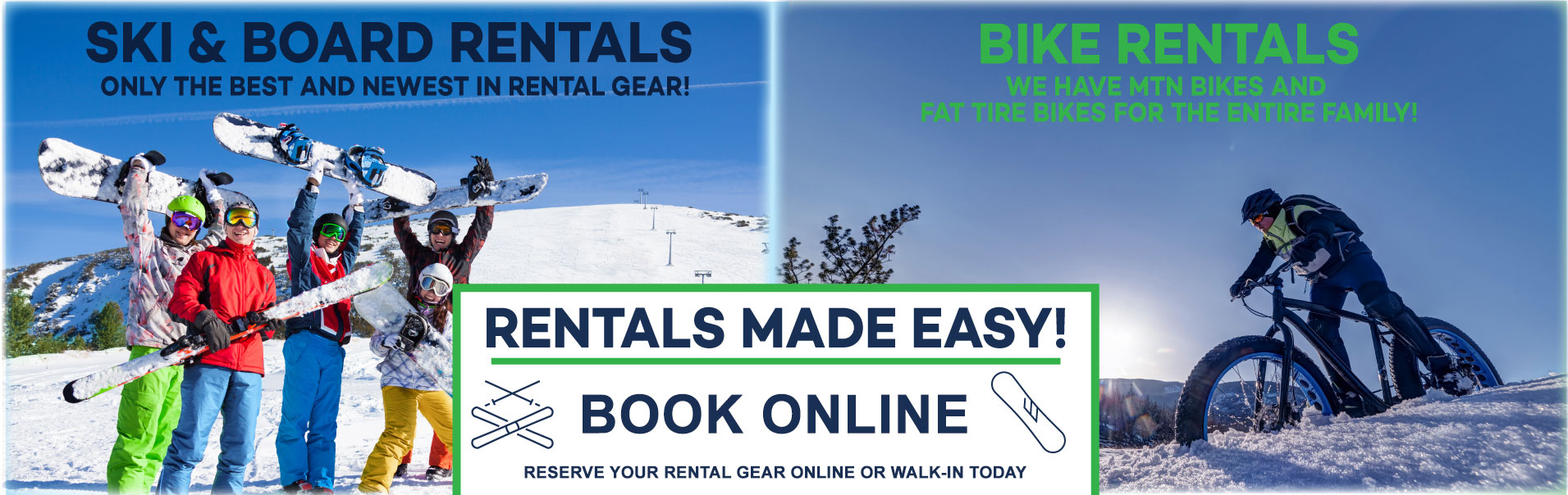 Ski & Board Rentals | Bike Rentals | Book Online or Walk-In Today
